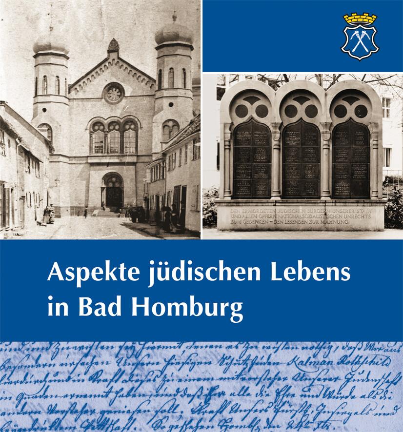 Aspekte jüdischen Lebens in Bad Homburg als Buc...