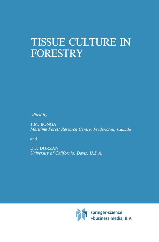 Tissue Culture in Forestry als Buch (gebunden)