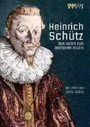 Heinrich Schütz - Der Vater der deutschen Musik, 1 DVD