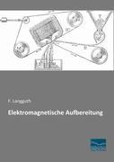 Elektromagnetische Aufbereitung