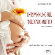 Schwangerschaft - Entspannung für werdende Mütter nach E.Jacobson