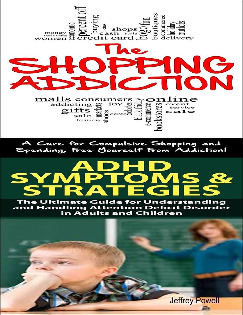 Shopping Addiction & Adhd Symptoms & Strategies...