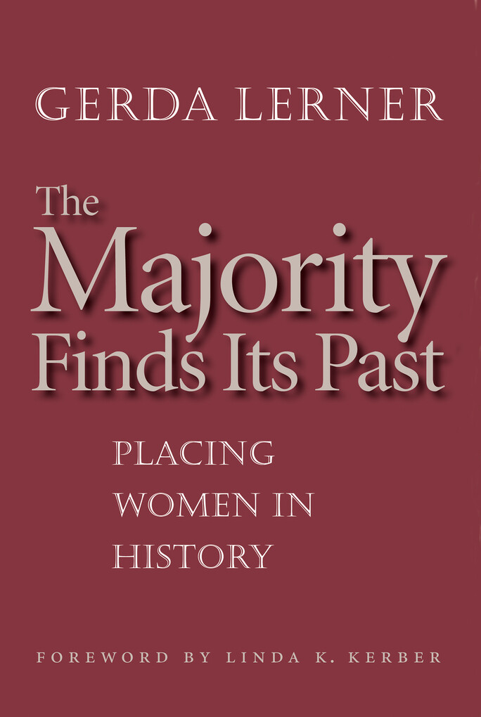 The Majority Finds Its Past als eBook Download von Gerda Lerner - Gerda Lerner