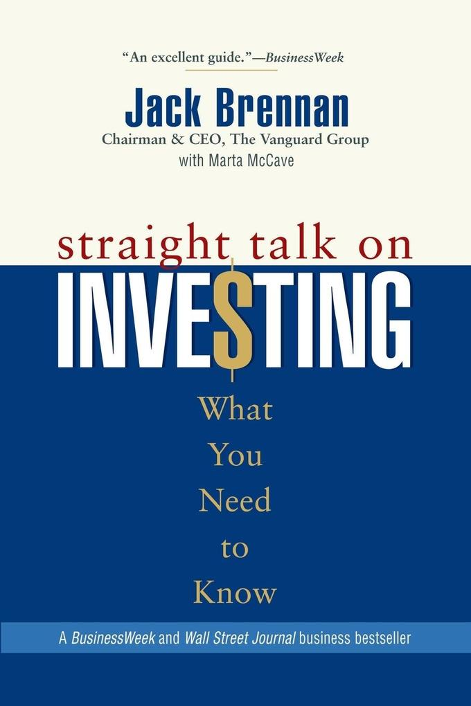 Straight Talk on Investing: What You Need to Know als Taschenbuch