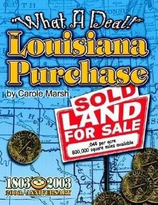 What a Deal! the Louisiana Purchase als Taschenbuch