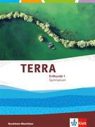 TERRA Erdkunde 5./6. Klasse für Nordrhein-Westfalen. Ausgabe für Gymnasien. Schülerbuch