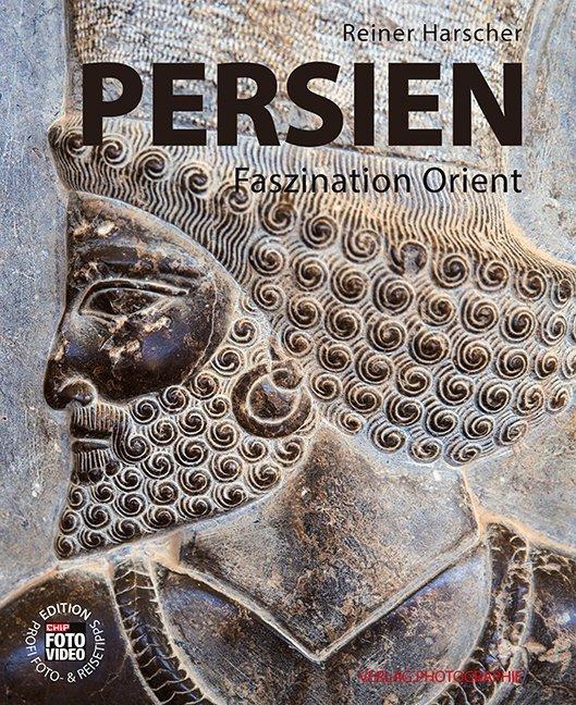 PERSIEN als Buch von Reiner Harscher