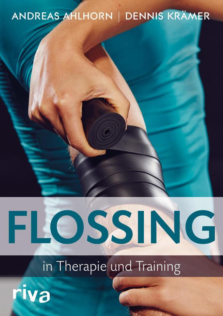 Flossing in Therapie und Training als Buch