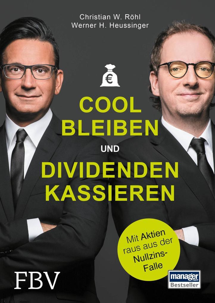 Cool bleiben und Dividenden kassieren als Buch