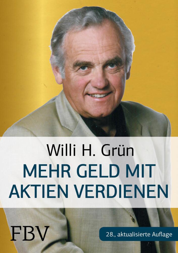 Mehr Geld verdienen mit Aktien als Buch von Wil...