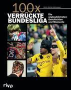 100x verrückte Bundesliga