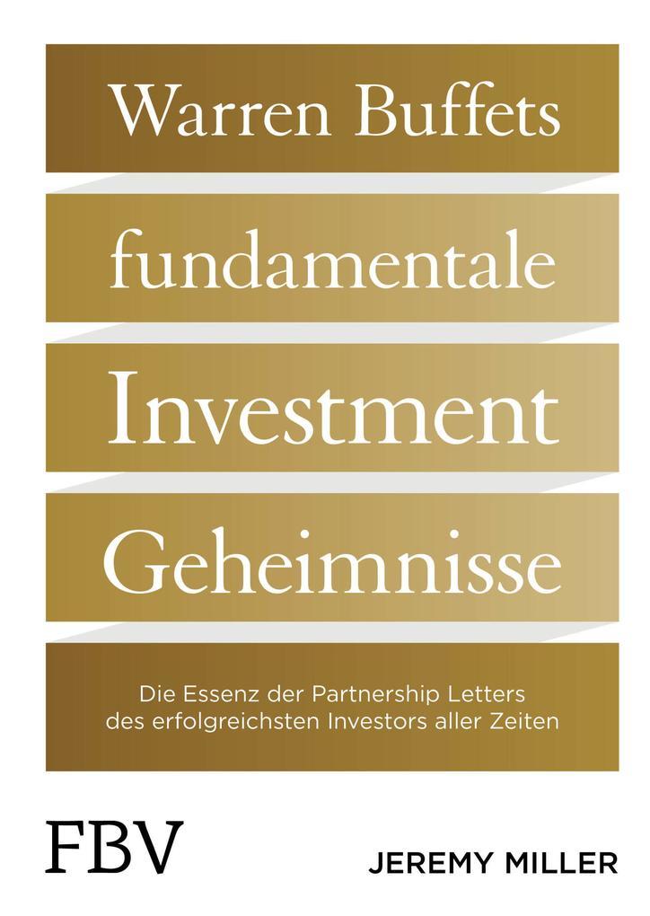 Warren Buffetts fundamentale Investment-Geheimn...