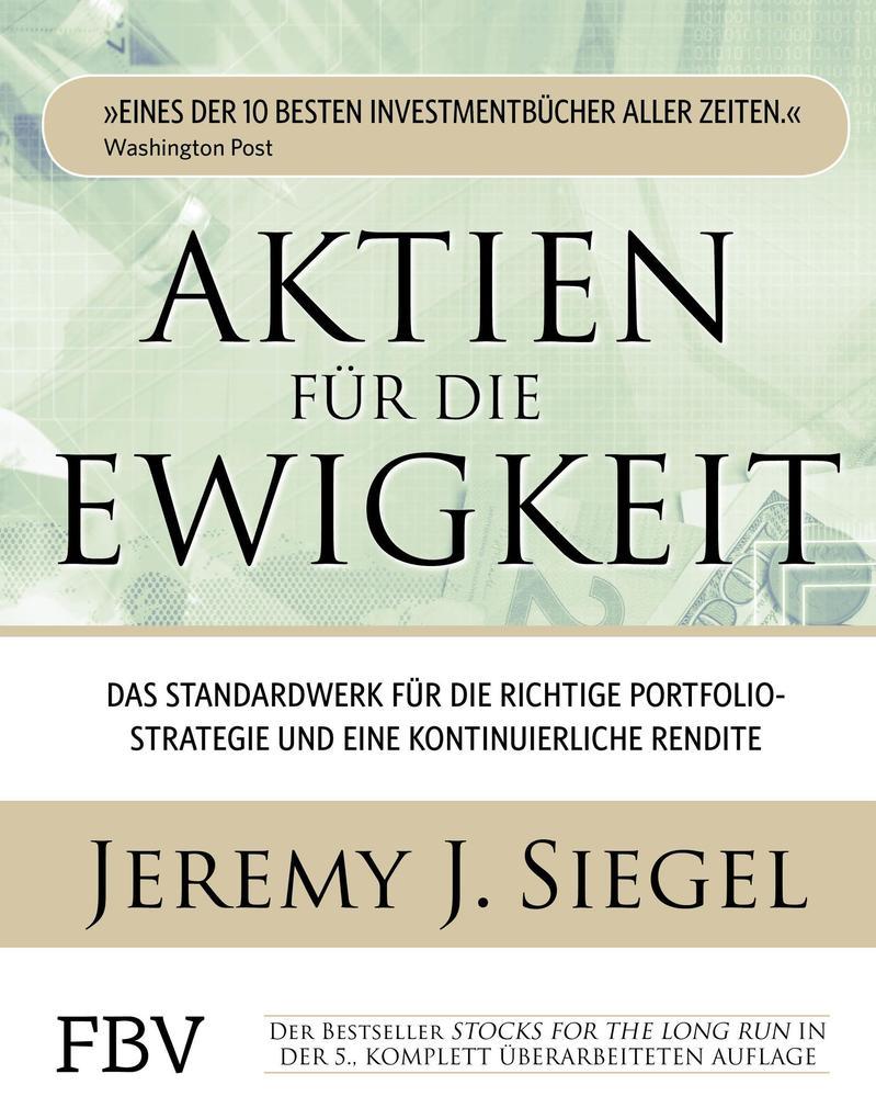 Aktien für die Ewigkeit als Buch von Jeremy J. ...