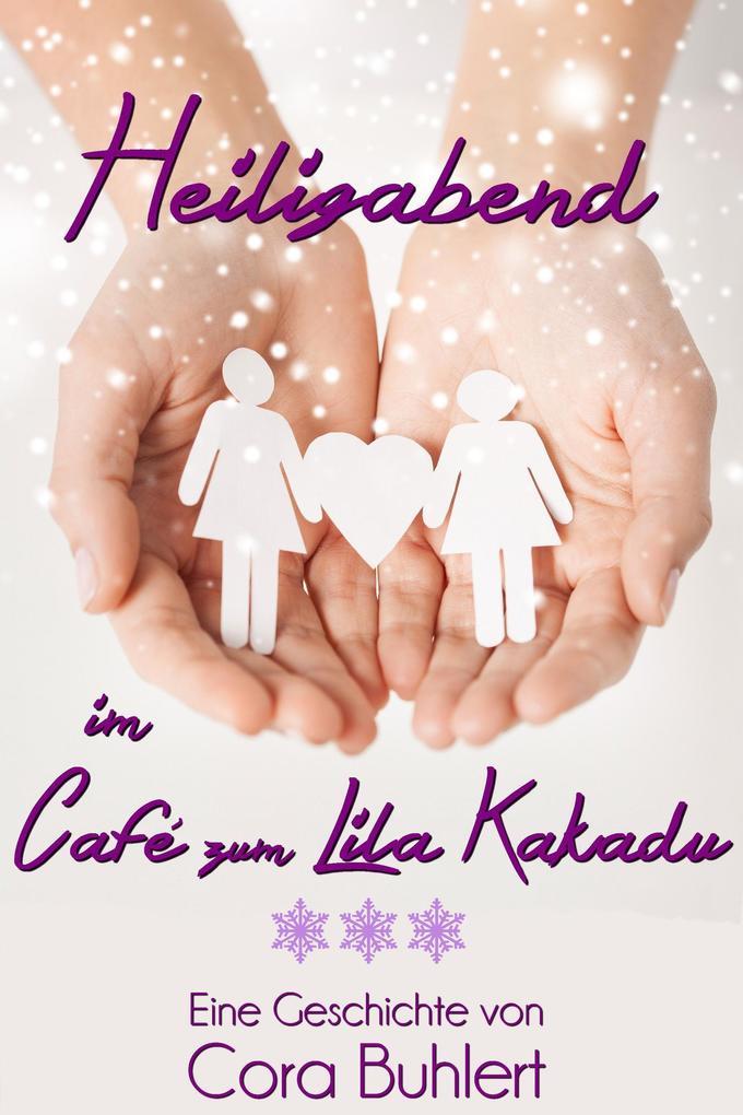 Heiligabend im Café zum Lila Kakadu als eBook
