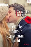 Fremde Männer küsst man nicht