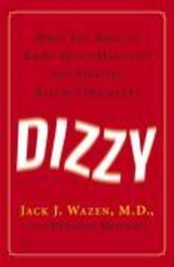 Dizzy: What You Need to Know about Managing and Treating Balance Disorders als Taschenbuch