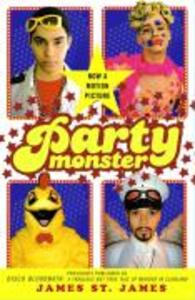 Party Monster: A Fabulous But True Tale of Murder in Clubland als Taschenbuch