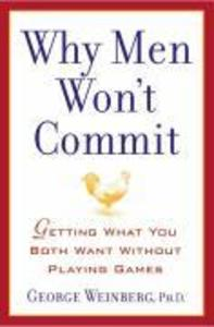 Why Men Won't Commit: Getting What You Both Want Without Playing Games als Taschenbuch