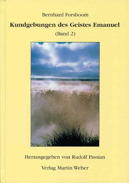 Kundgebungen des Geistes Emanuel 01 als Buch