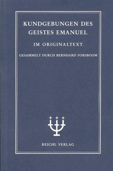 Kundgebungen des Geistes Emanuel 02 aus den Jahren 1897 bis 1905 als Buch