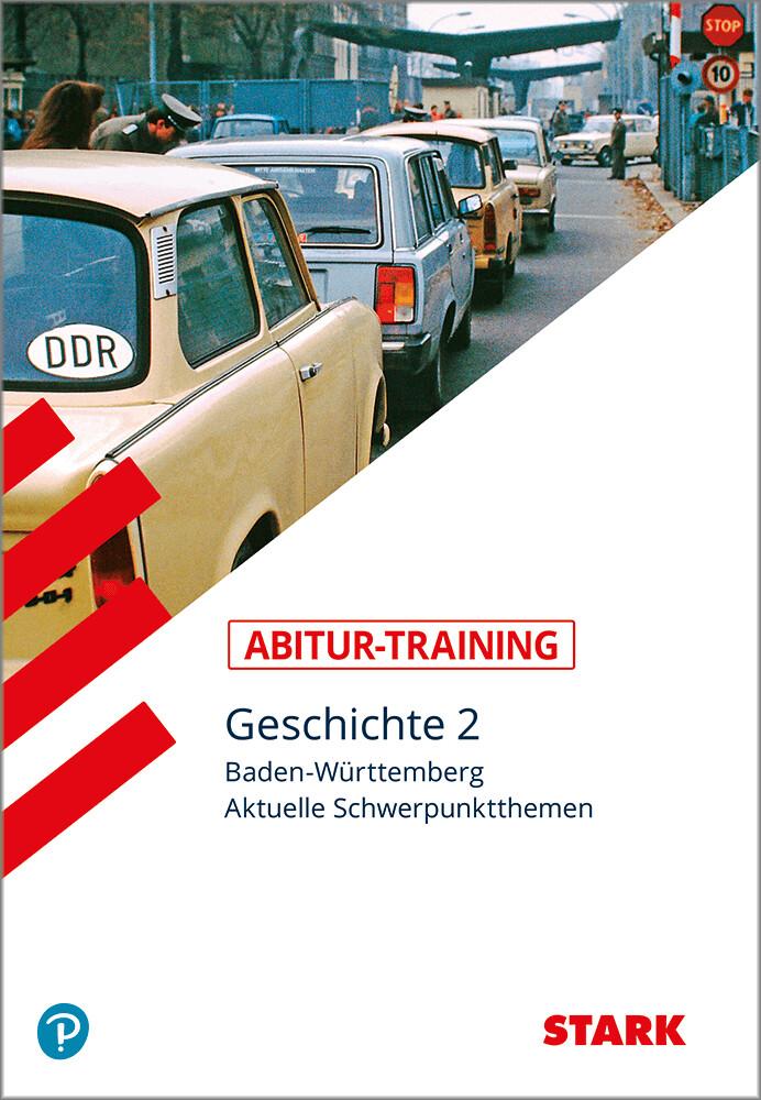 Abitur-Training - Geschichte Baden-Württemberg - Band 2 als Buch