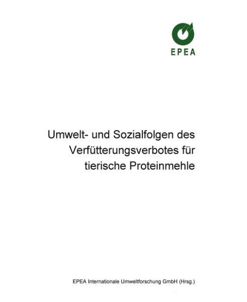 Umwelt- und Sozialfolgen des Verfütterungsverbotes für tierische Proteinmehle als Buch