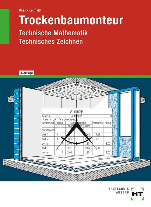 Trockenbaumonteur-Technische Mathematik, Technisches Zeichnen als Buch