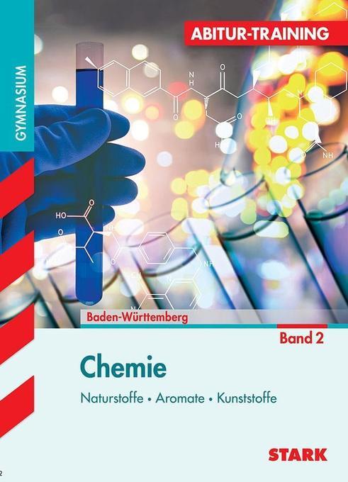 Abitur-Training - Chemie 2 Baden-Württemberg als Buch