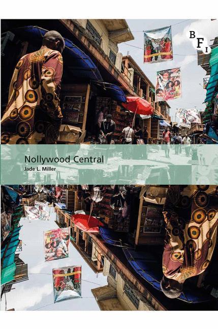 Nollywood Central als Buch von Jade L. Miller