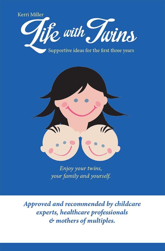Life with Twins - Supportive ideas for the firs...
