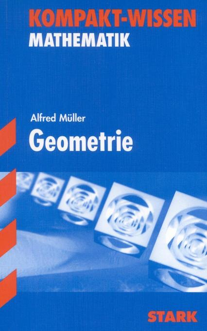 Kompakt-Wissen Abitur Mathematik. Geometrie als Buch