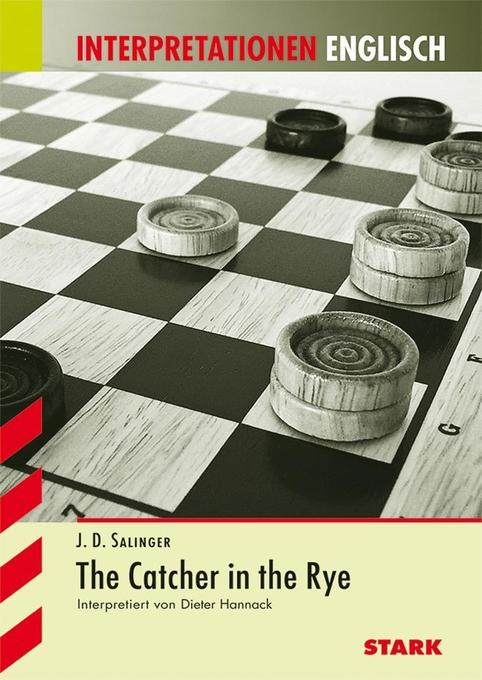 Interpretationshilfe Englisch. The Catcher in the Rye als Buch