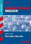 Kompakt-Wissen Gymnasium - Englisch Wortschatz Oberstufe