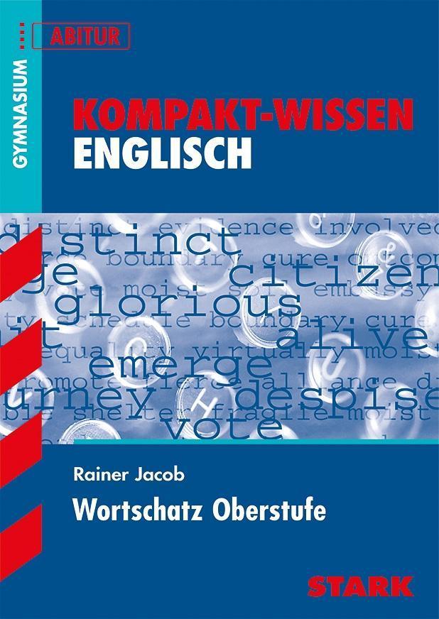 Kompakt-Wissen Gymnasium - Englisch Wortschatz Oberstufe als Buch