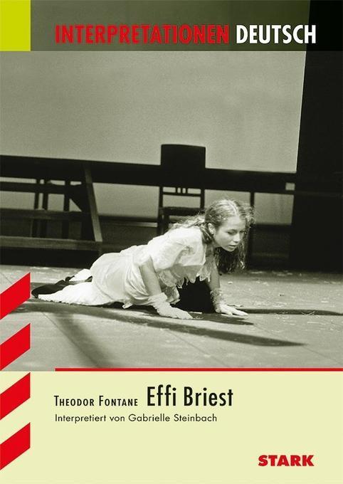 Effi Briest. Interpretationshilfe Deutsch als Buch
