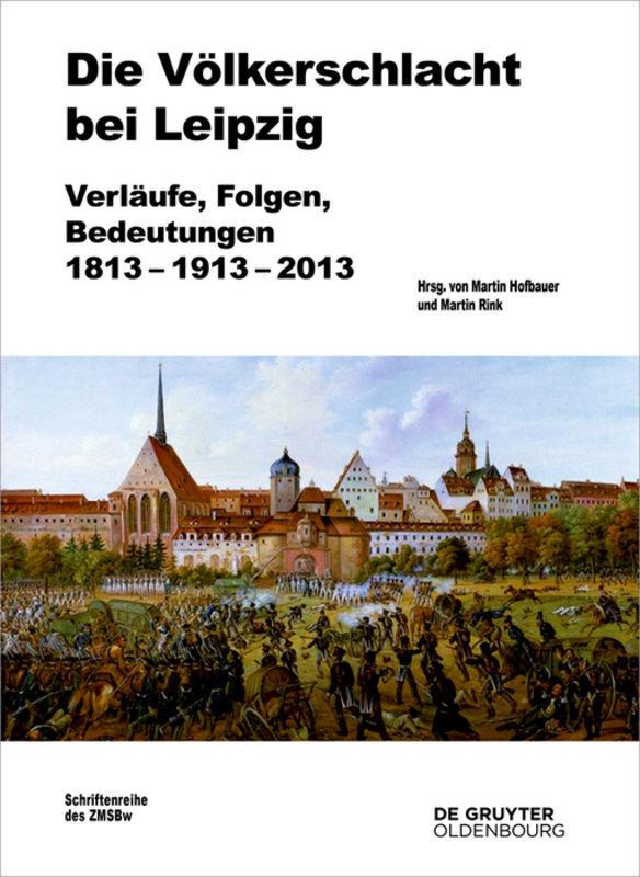 Die Völkerschlacht bei Leipzig als Buch (gebunden)