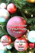 The Tinsel-Free Christmas Tree (Alfred and Bertha's Marvellous Twenty-First Century Life, #3)