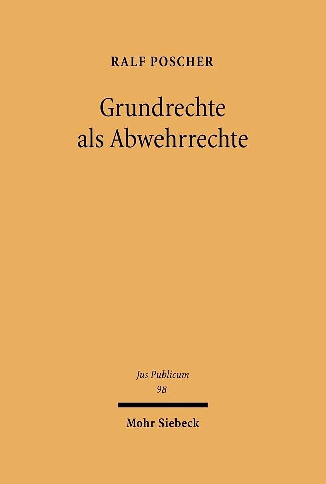 Grundrechte als Abwehrrechte als Buch