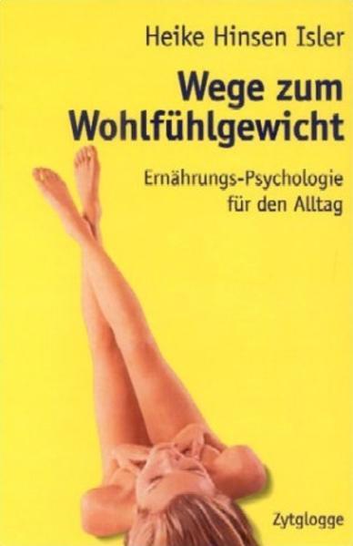 Wege zum Wohlfühlgewicht als Buch