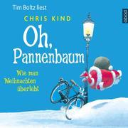 Oh, Pannenbaum - Wie man Weihnachten überlebt