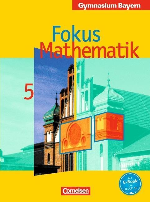 Fokus Mathematik. 5. Klasse. Gymnasium Bayern als Buch