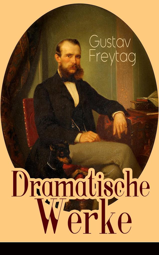 Dramatische Werke (Vollständige Ausgaben) als e...