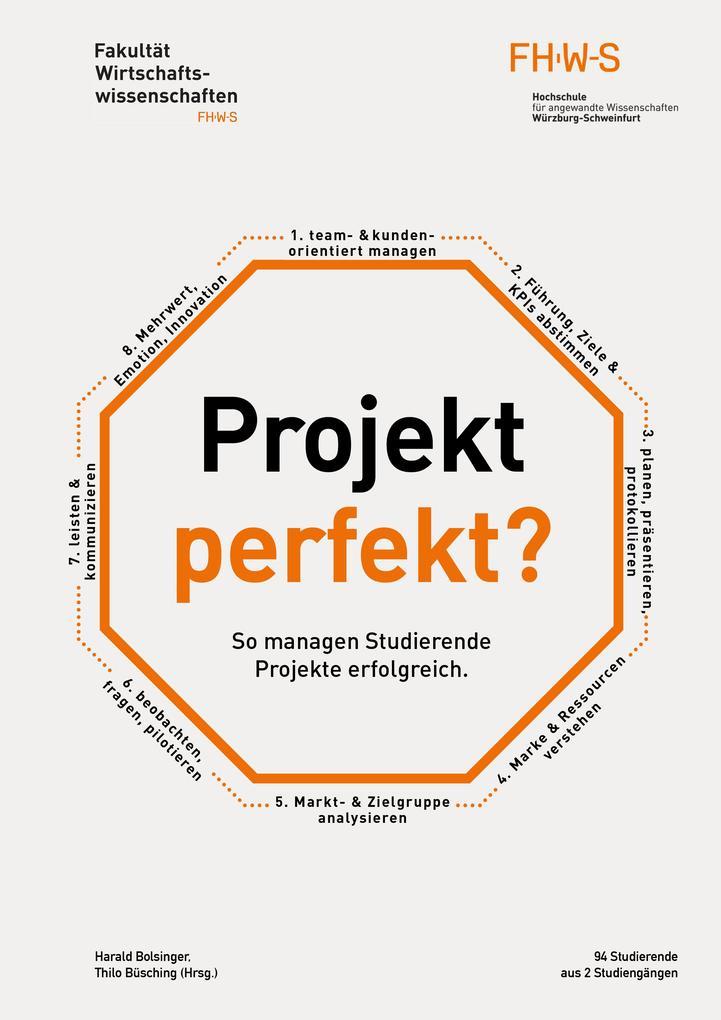 Projekt perfekt? So managen Studierende Projekt...