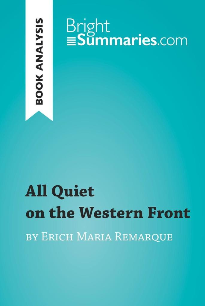 All Quiet on the Western Front by Erich Maria R...