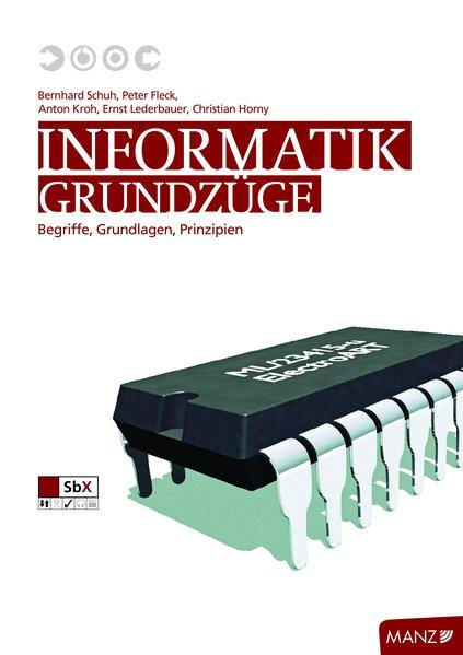 Schuh, B: Informatik: Grundzüge als Buch von Be...
