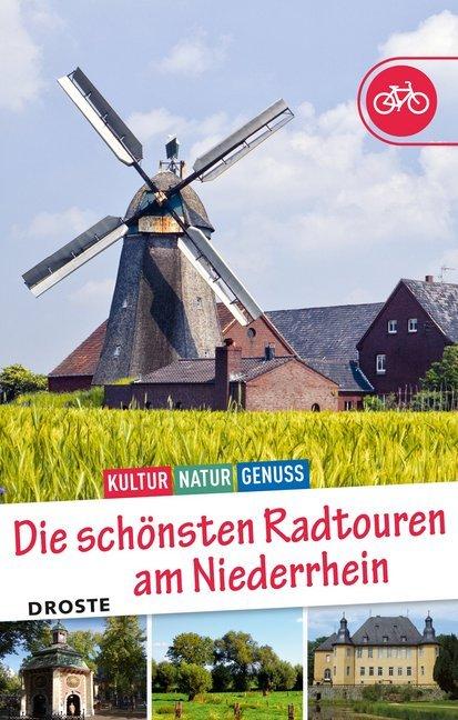 Die schönsten Radtouren am Niederrhein als Buch...