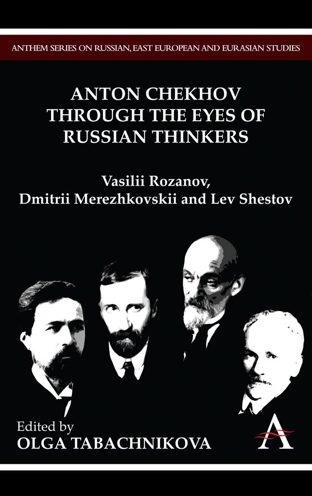 Anton Chekhov Through the Eyes of Russian Think...