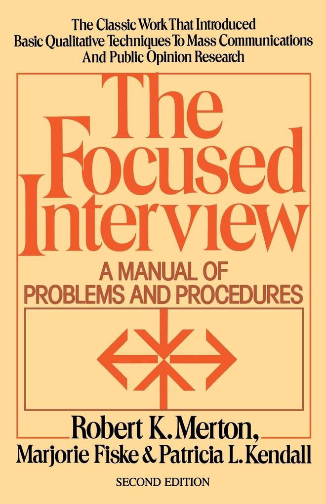 The Focused Interview als Buch