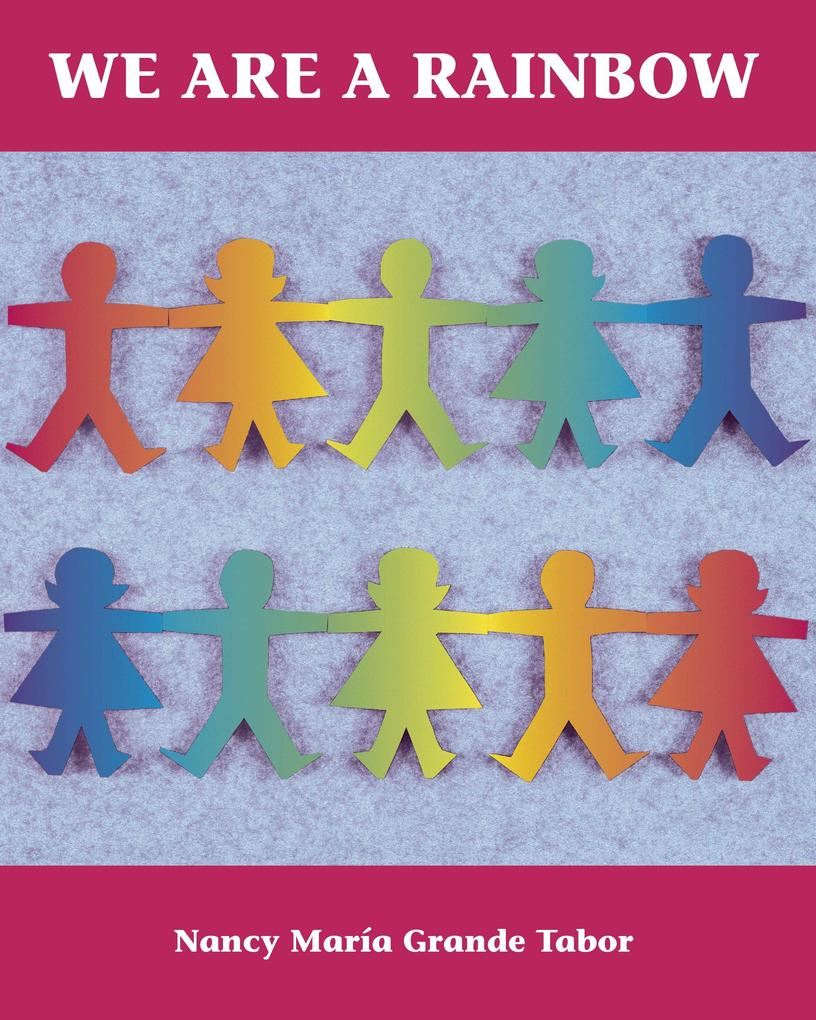 We Are a Rainbow als Taschenbuch