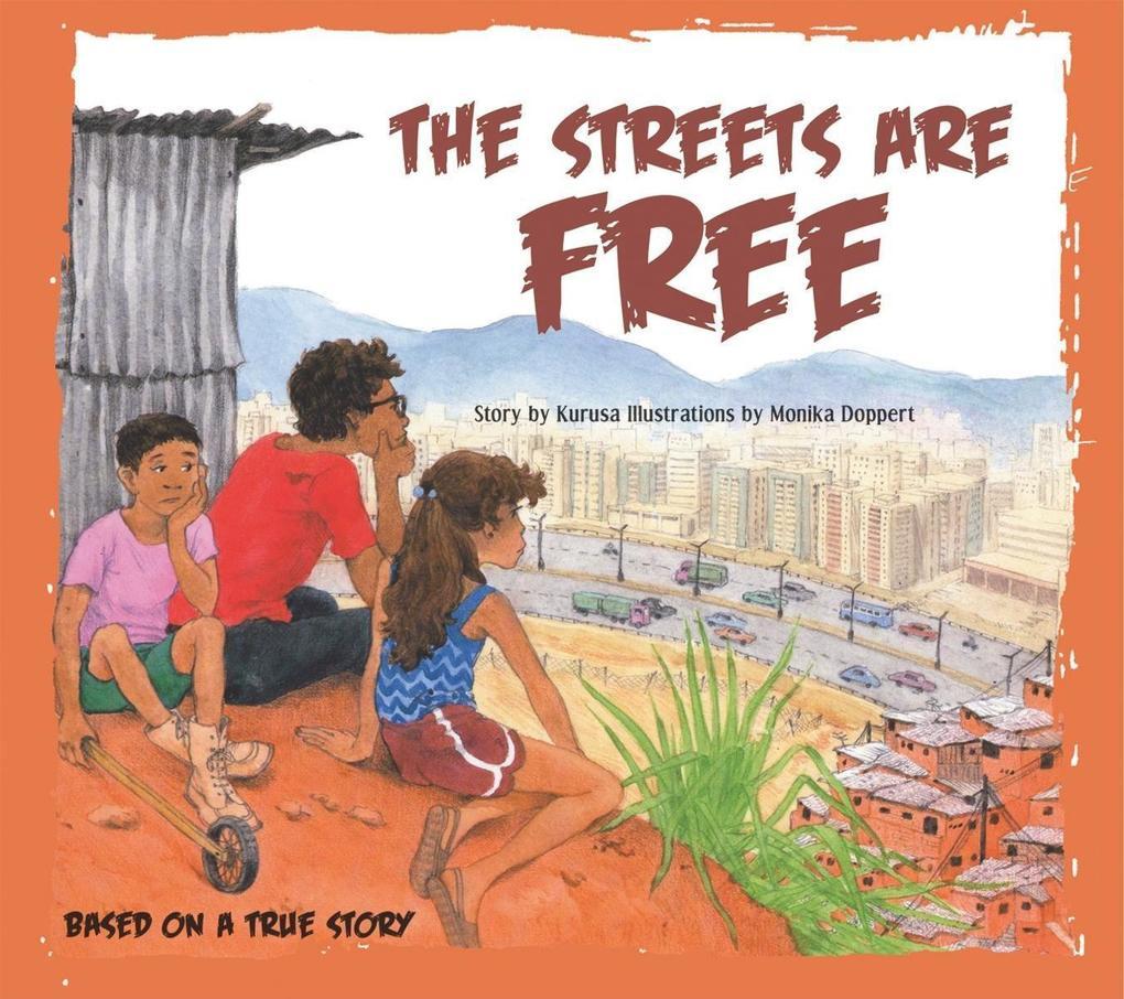 The Streets Are Free als Taschenbuch